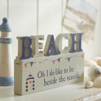'Oh I do like to be beside the seaside' wooden block